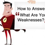 How To Respond To A Weakness Question In An Interview?