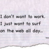 How To Work When You Don't Want To?